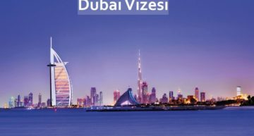 Dubai Vizesi için Gerekli Evraklar